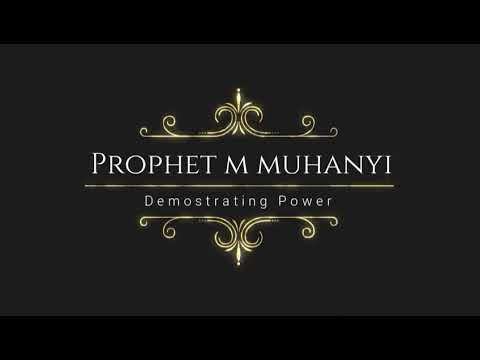 Demonstration of Power: Prophet Moses Muhanyi