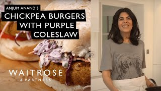 Anjum Anand's Chickpea Burgers With Purple Coleslaw | Waitrose