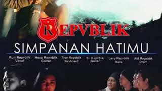 Video singel terbaru  band republik  simpanan hati mu download MP3, 3GP, MP4, WEBM, AVI, FLV Oktober 2018