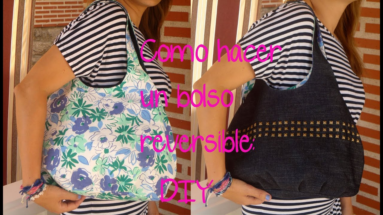 Bolso reversible \u0026quot;Patrón gratis\u0026quot; del bolso para niña y para mujer. Do it yourself con patronesmujer , YouTube