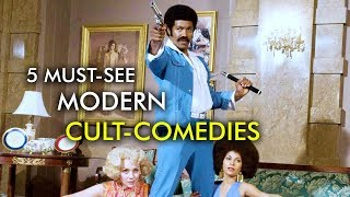 5 Must-See Films | Modern Cult Comedies