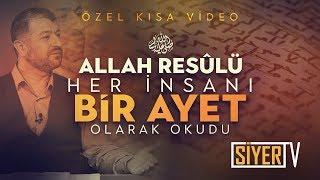 Allah Resûlü (sas) Her İnsanı Bir Ayet Olarak Okudu | Muhammed Emin Yıldırım