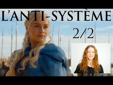 Daenerys l'anti-Système (2/2) - #DRACARYS épisode 04