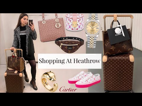 Luxury Shopping At Heathrow ✈️ Chanel, Rolex, Cartier, LV, Dior- Save Up To 20% Off Designer Brands