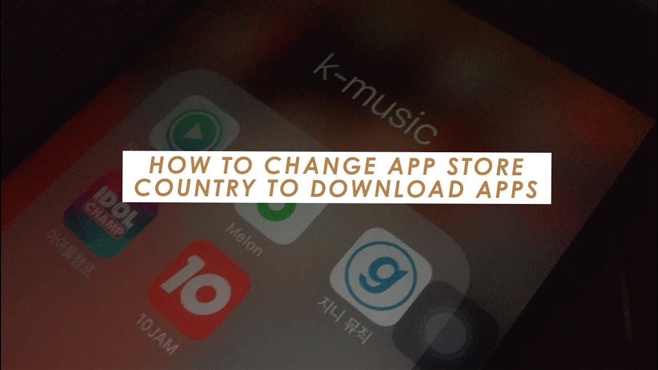 How to Change your App Store Country to Korea to download Melon, Genie etc