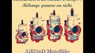 Combustion d'un moteur 2 temps : Mélange pauvre ou riche