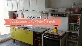 🔥REFORMA NA COZINHA: DECORAÇÃO NOVA | Carla Oliveira