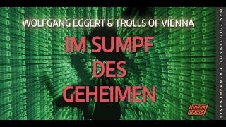 Im Sumpf des Geheimen – Wolfgang Eggert & Oliver Zumann (Trolls of Vienna) | KT 150