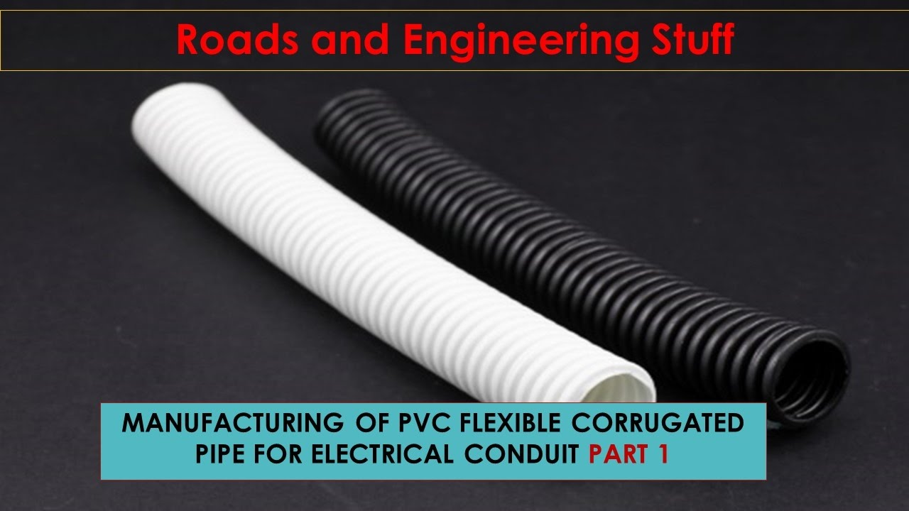 Pvc Electric Parts : Manufacturing of pvc flexible corrugated pipe for