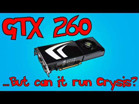 GTX 260 | How Well Does It Run Games in 2017?