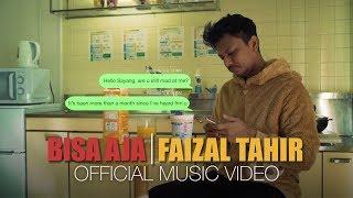 Bisa Aja - Faizal Tahir (Official Music Video)