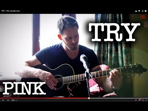 'TRY' - Pink, Acoustic cover