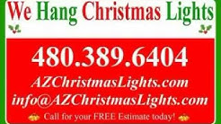 Paradise Valley AZ Christmas Light Installation | 480.389.6404 | Christmas Light Hangers