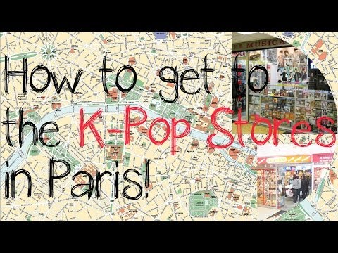 [Guide] How to get to the K-Pop Stores in Paris!
