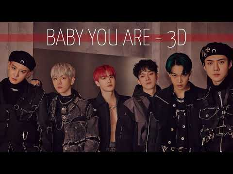 [3D] Baby You Are - EXO (엑소)