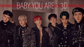 Download lagu [3D] Baby You Are - EXO (엑소)