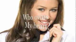 who owns my heart miley cyrus lyrics