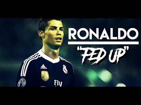 "Ronado Best Skills • ""Fed up"" • 2017/16 Skills And Goals"