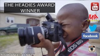 THE HEADIES AWARD WINNER (Mark Angel Comedy) (kidding)