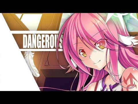 Nightcore - Dangerous 「」by DEAMN