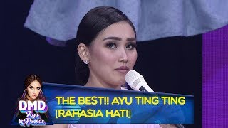 THE BEST!! Ayu Ting Ting [RAHASIA HATI] - DMD Ayu And Friends (17/12)