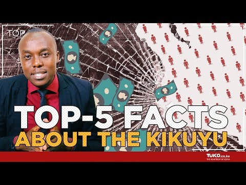 What you wanted to know about the Kikuyu people