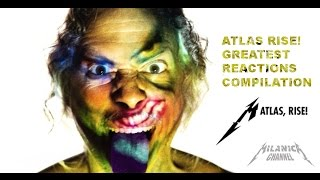 METALLICA - ATLAS RISE! - GREATEST REACTIONS COMPILATION - NEW SONG 2016