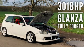 INSANE 301BHP GLANZA (FULLY FORGED)