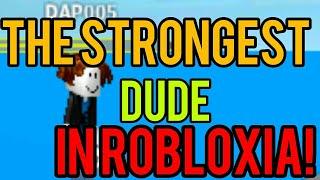Roblox - ¡El tipo más fuerte de Robloxia!