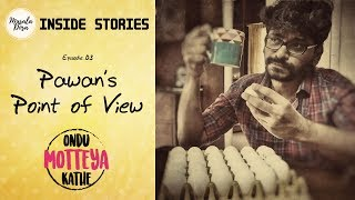 Ondu Motteya Kathe   Inside Stories   Ep 03   Pawan's Point of View   OMK   Masala Dosa   PawanKumar