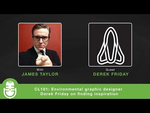 CL101: Environmental Graphic Designer Derek Friday On Finding Inspiration