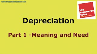 Depreciation  Part 1 Meaning and Need Explained in Hindi