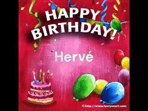 Happy Birthday Herve Youtube