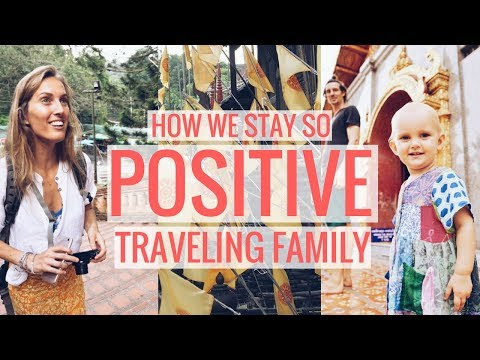 Traveling family Thailand vlog: 3 tips to stay positive