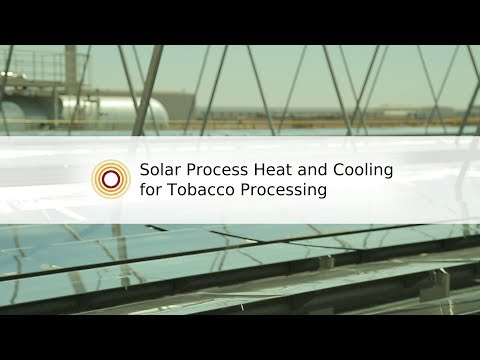 Solar Process Heat and Cooling for Tobacco Processing | Industrial Solar GmbH