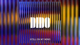 Baixar Dido - Still on My Mind (Letra/Lyrics)