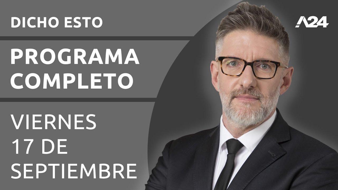 Download Dicho Esto - Programa completo (17/09/2021)