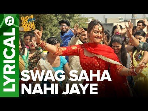 Download Lagu  Swag Saha Nahi Jaye - al  Song   Happy Phirr Bhag Jayegi   Sonakshi Sinha Mp3 Free
