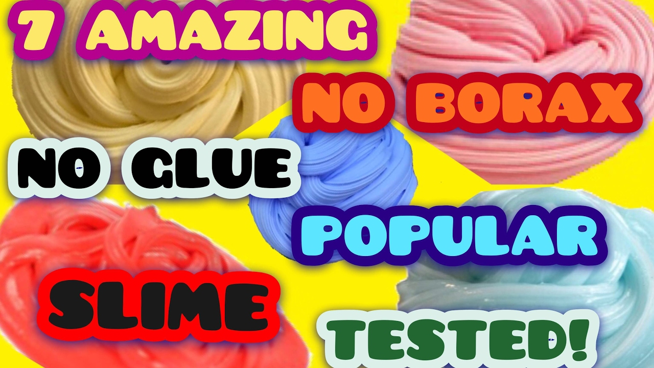 7 Amazing No Borax No Glue Popular Slime Tutorial Test!how To Make Slime  Without Glue Without Borax!