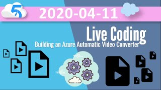 Building an automatic video converter with Azure Media Services (AMS) - (stream 88)