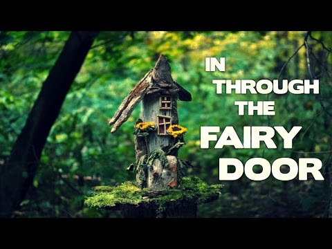 In Through the Fairy Door (A SCARY Fairy Story From Reddit)
