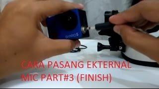 Brica B-Pro 5 AE - Tutorial Cara Pasang Eksternal MIC #part 3 (Finish) & Vlogging Test