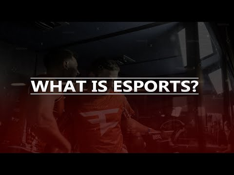 What is eSports? | A Motivational Montage