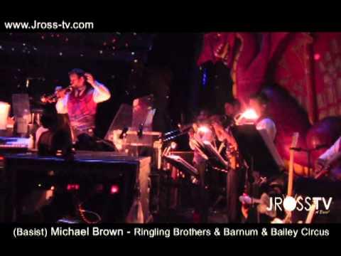"James Ross @ (Bass) Michael Brown ""Lions Groove"" Ringling Bros. Barnum & Bailey - www.Jross-tv.com"
