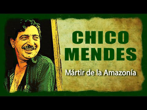 Chico Mendes - Documentales de historia
