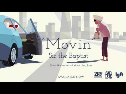 Sir The Baptist - Movin' [Official Audio]