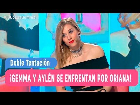 10 cosas de ti - ¡Gemma y Aylén se enfrentan por Oriana! / Mega