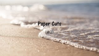 Paper Cuts - EXO CBX (LYRIC)