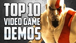 Top 10 Video Game Demos