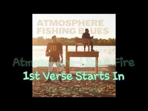 Atmosphere-Like A Fire With Lyrics